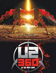U2: 360 Degrees at the Rose Bowl (видео)