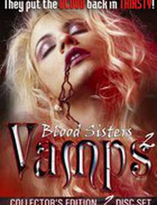 Blood Sisters: Vamps 2 (видео)