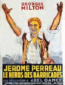 Жером Перро, герой баррикад