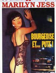 Bourgeoise et... pute!