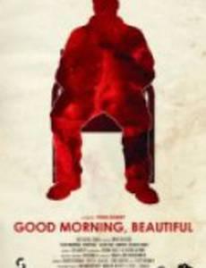 Доброе утро, Красота