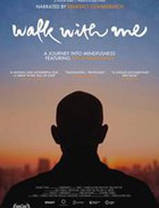 Walk with Me: On the Road with Thich Nhat Hanh
