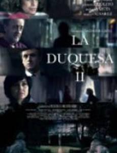 La Duquesa II (мини-сериал)