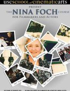 The Nina Foch Course for Filmmakers and Actors (видео)