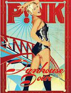 Pink: Funhouse Tour - Live in Australia (видео)