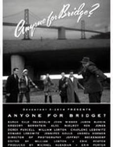Anyone for Bridge?