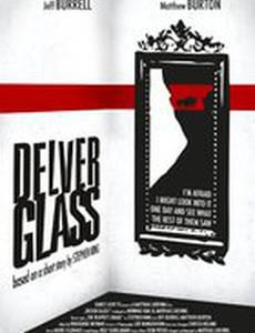 Delver Glass