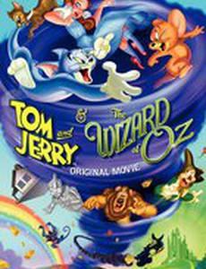 Том и Джерри и Волшебник из страны Оз (видео)