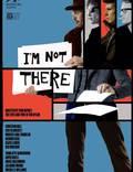 """Постер из фильма """"Меня там нет"""" - 1"""