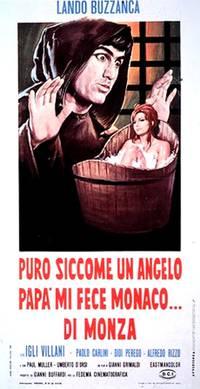 Постер Puro siccome un angelo papà mi fece monaco... di Monza