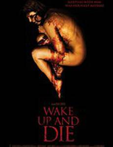 Проснись и умри