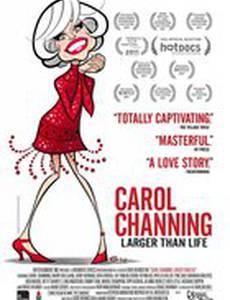 Кэрол Чэннинг: Больше жизни