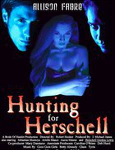 Hunting for Herschell