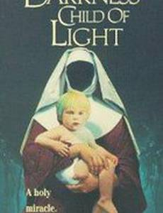 Дитя тьмы, дитя света