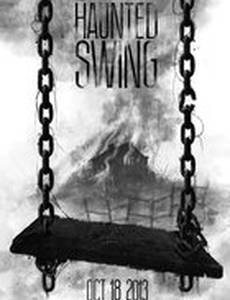 The Haunted Swing