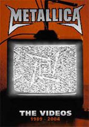 Metallica: The Videos 1989-2004 (видео)