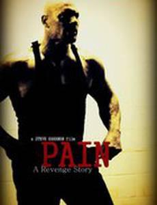 Pain: A Revenge Story