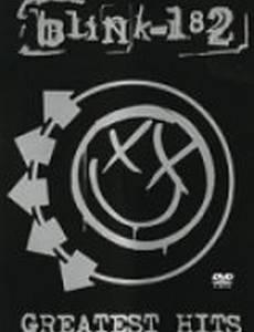 Blink 182: Greatest Hits (видео)