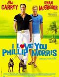 """Постер из фильма """"Я люблю тебя, Филлип Моррис"""" - 1"""