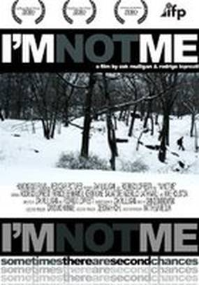 I'm Not Me