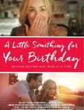 """Постер из фильма """"Кое-что на день рождения"""" - 1"""