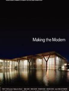 Making the Modern