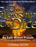 """Постер из фильма """"Fellowship of the Dice"""" - 1"""