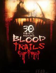 30 дней ночи: Кровавые следы (мини-сериал)
