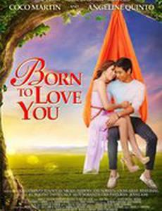 Рождён, чтобы любить тебя