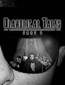 Diabolical Tales: Part I (видео)
