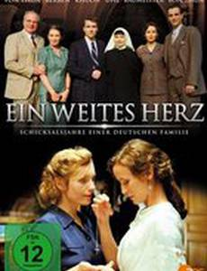 Широкое сердце – Роковые годы в немецкой семье