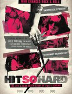 Hit So Hard: Школа жизни Патти Шемель