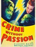 """Постер из фильма """"Crime Without Passion"""" - 1"""