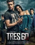 """Постер из фильма """"Tres 60"""" - 1"""