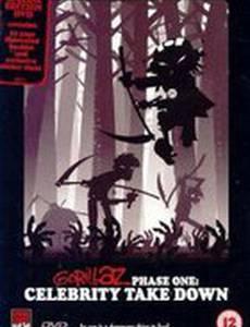 Gorillaz: Phase One - Celebrity Take Down (видео)