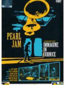 Pearl Jam: Immagine in Cornice - Live in Italy 2006 (видео)