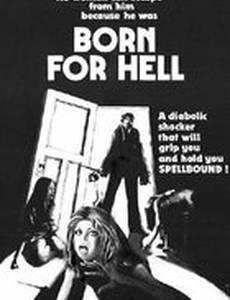 Рожденный для ада
