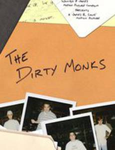 The Dirty Monks (видео)