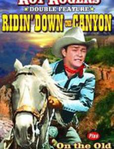 Ridin' Down the Canyon