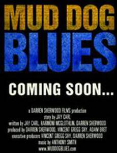 Mud Dog Blues