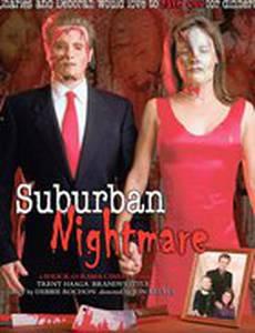 Suburban Nightmare (видео)