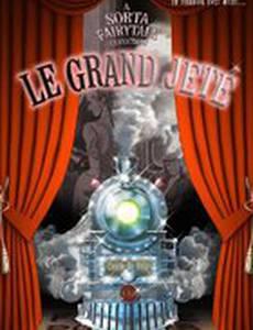Le Grand Jete