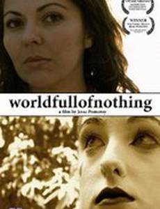 World Full of Nothing