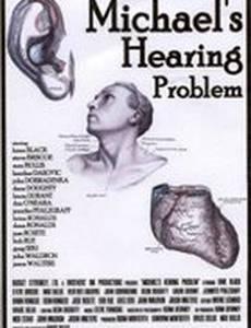 Michael's Hearing Problem