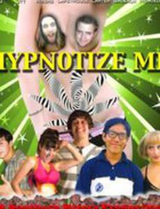 Hypnotize Me