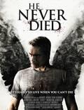 """Постер из фильма """"Он никогда не умирал"""" - 1"""