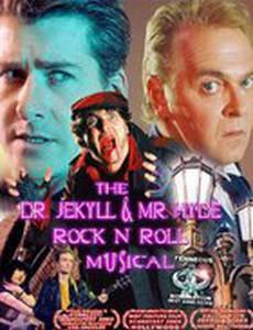 Доктор Джекилл и Мистер Хайд: Рок-мюзикл