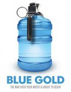 Голубое золото: Всемирные войны за воду