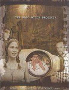The Bald Witch Project (видео)