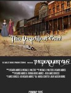 The Deadliest Gun